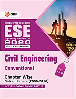 UPSC ESE 2019 : Civil Engineering - Conventional Paper I & II - Chapter Wise Solved Papers 2000-2016 (Include Solved Paper 2017 to 2019) cover