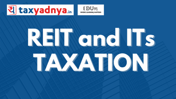 REIT & Its Taxation - Yadnya Ebook cover