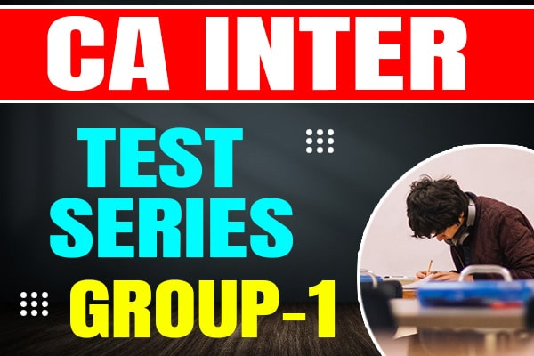 CA Intermediate Group-1 : Test Series cover