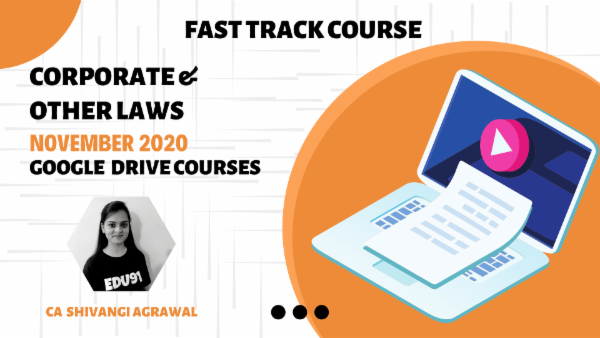 CA Inter Corporate & Other Law Fastrack Batch - Google Drive - Nov 2020 cover