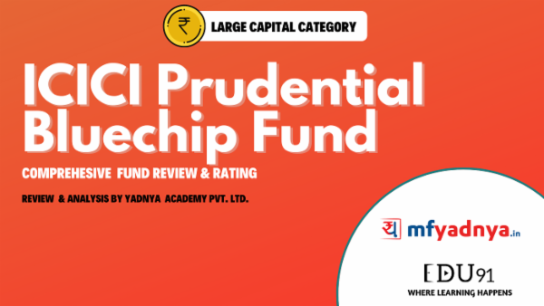 ICICI Prudential Bluechip Fund - May 31 2020 | Yadnya Review cover