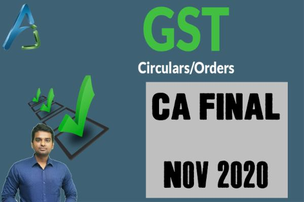 CA FINAL - GST - Nov 2020 - Circulars cover