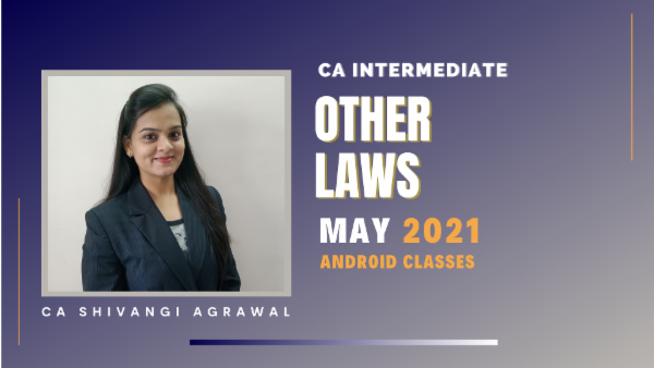 CA Inter Other Laws Full Course For May 2021 by CA Shivangi Agarwal - Android App cover