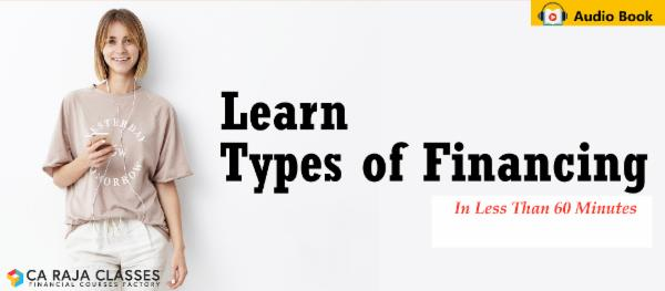 Learn Types of Financing in less than 60 minutes cover
