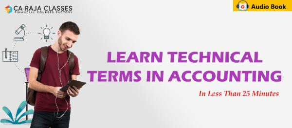 Learn Technical Terms in Accounting in less than 25 Minutes cover
