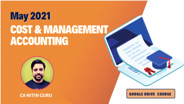 CA Inter Costing Google Drive Classes For May 2021 by CA Nitin Guru cover