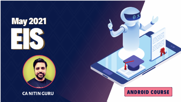 CA Inter EIS Online Classes For May 2021 by CA Nitin Guru - Android App cover