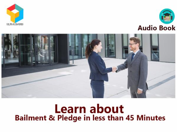 Learn about Bailment & Pledge in less than 45 Minutes cover