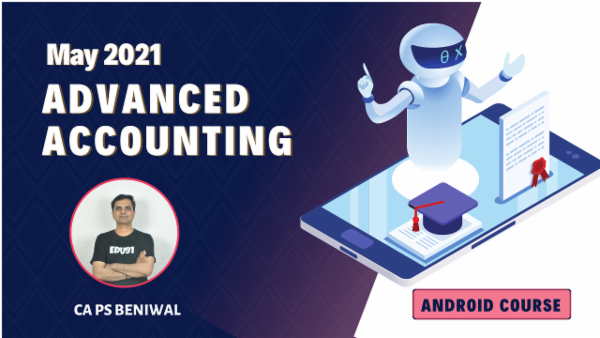 CA Inter Advanced Accounting Online Classes For May 2021 by CA PS Beniwal - Android App cover