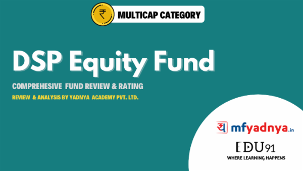DSP Equity Fund - Fund Analysis by Yadnya cover