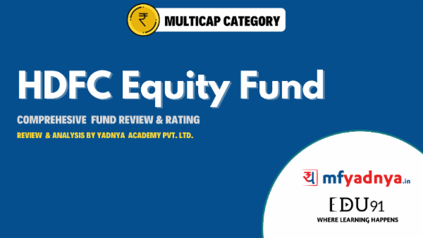 HDFC Equity Fund -Fund Analysis by Yadnya cover