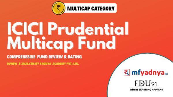 ICICI Pru Multicap Fund-Fund Analysis by Yadnya cover