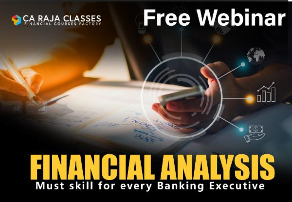 Free Webinar on Financial Analysis - Must skill for every Banking Executive on 16th August, 2020 cover