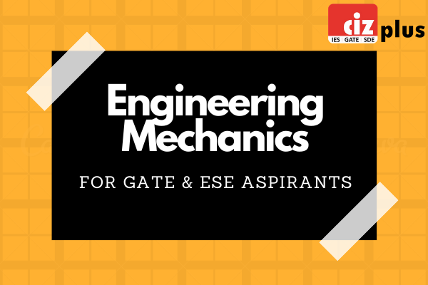 Engineering Mechanics - GATE/ESE cover