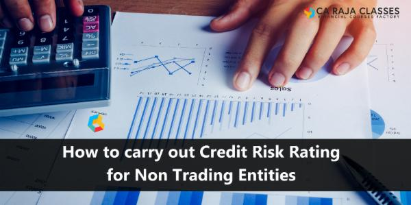 How to carry out Credit Risk Rating for Non Trading Entities cover