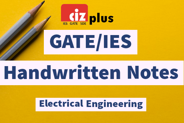 Electrical Engineering GATE/IES Handwritten Notes cover