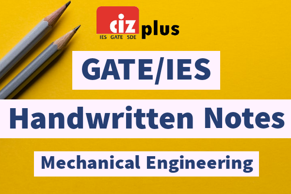 Mechanical Engineering GATE/IES Handwritten Notes cover