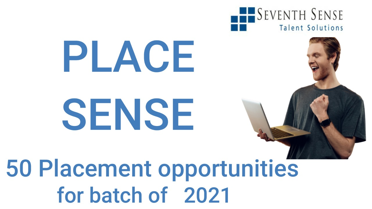 Place Sense 2021 - 50 Placement Opportunities for 2021 B.E. Batch or MONEY BACK GUARANTEE (Only people enrolled will be eligible to apply to every opportunity) cover
