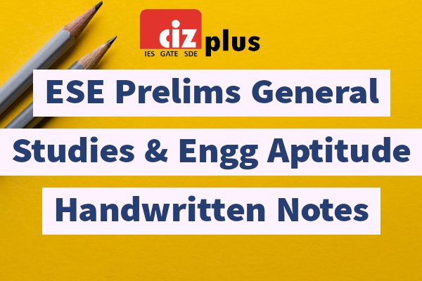 ESE Prelims General Studies & Engg Aptitude Handwritten Notes cover