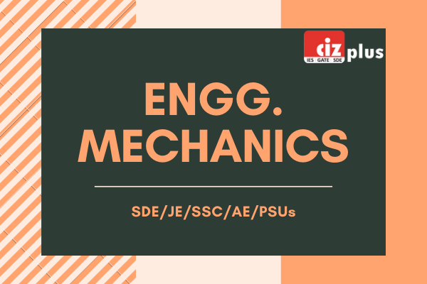 Engineering Mechanics for SDE/JE/SSC/AE/PSUs cover