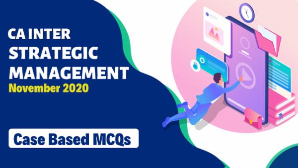 CA Inter SM Case Studies MCQs for Nov 2020 cover