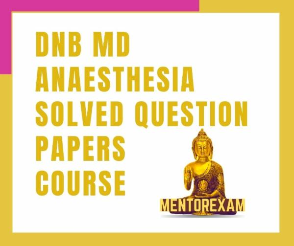 Anaesthesia DNB MD Exam Course solved question bank cover