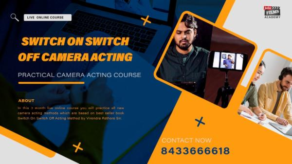 LIVE: Switch On/Switch Off Camera Acting Online Course cover