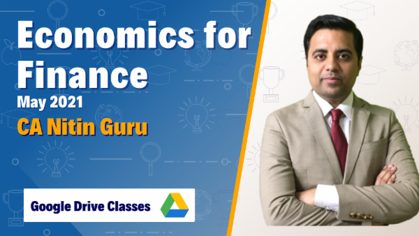 CA Inter Economics For Finance Full Course Google Drive for May 2021 by CA Nitin Guru cover