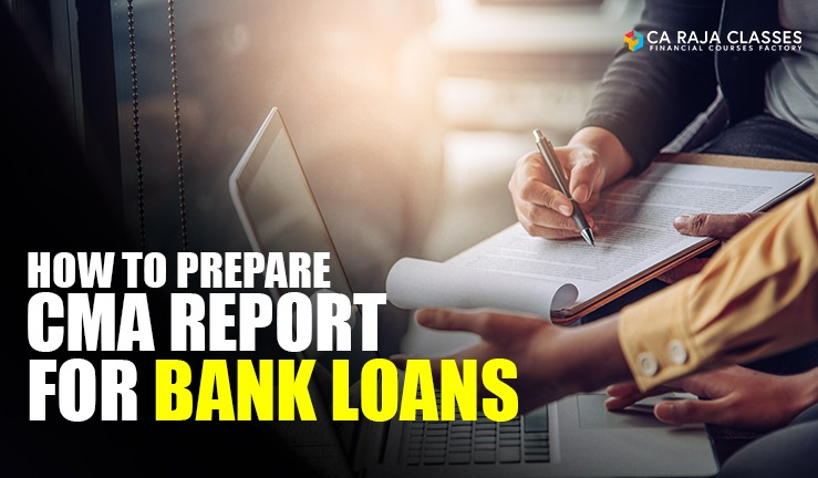 Free Webinar - How to Prepare CMA Report for Bank Loans cover