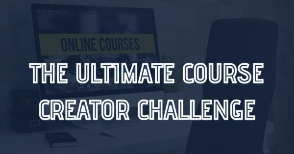 The Ultimate Course Creator Challenge cover