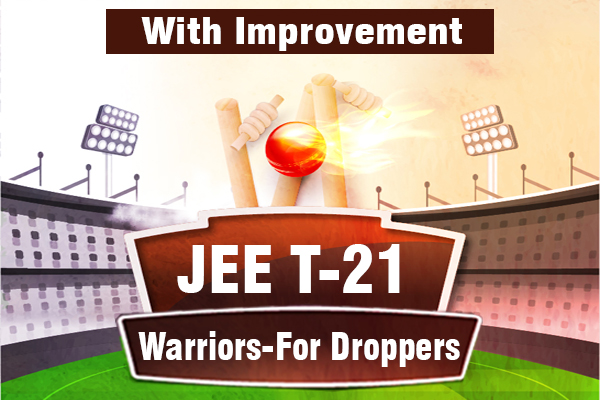 JEE T-21 Warriors - For Droppers (With Improvement) cover
