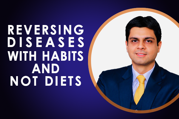 Reversing Diseases with Habits and not Diets cover
