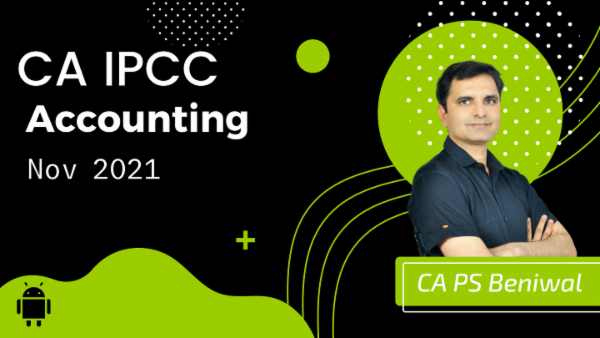 CA IPCC Accounting Online Classes For Nov 2021 by CA P.S Beniwal - Android App cover