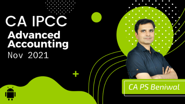 CA IPCC Advanced Accounting Online Classes For Nov 2021 by CA P.S Beniwal - Android App cover