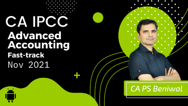 CA IPCC Advanced Accounting Fast Track Course - Android App - May 2021 cover