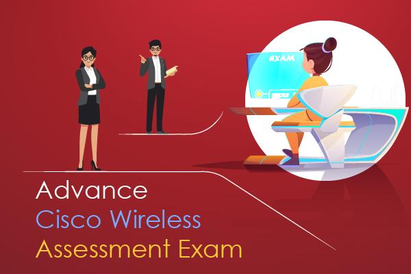 Advance Cisco Wireless Assessment Exam cover