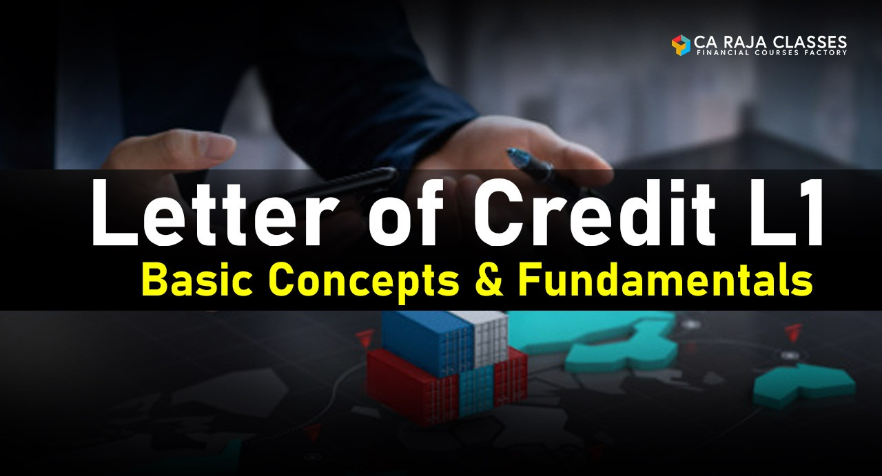 Letter of Credit L1: Basic Concepts & Fundamentals cover