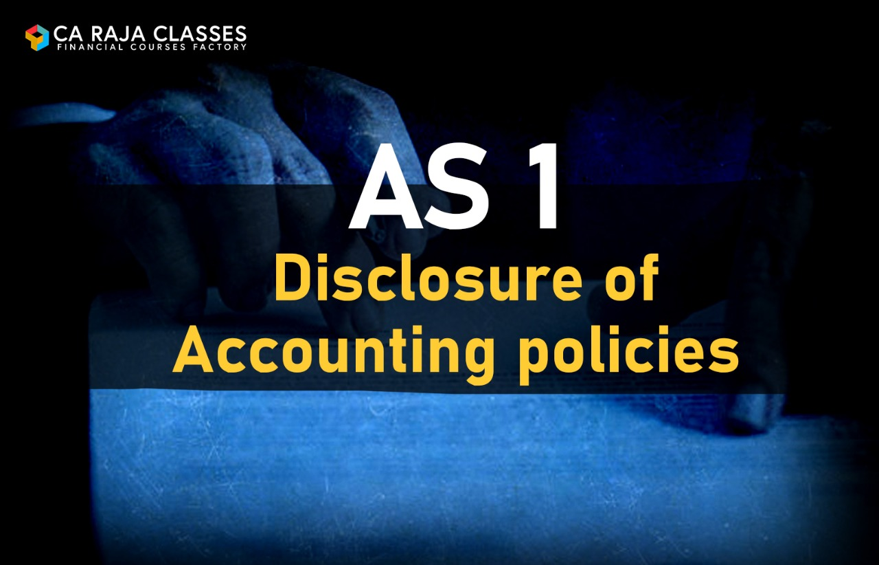 AS 1 Disclosure of Accounting Policies cover