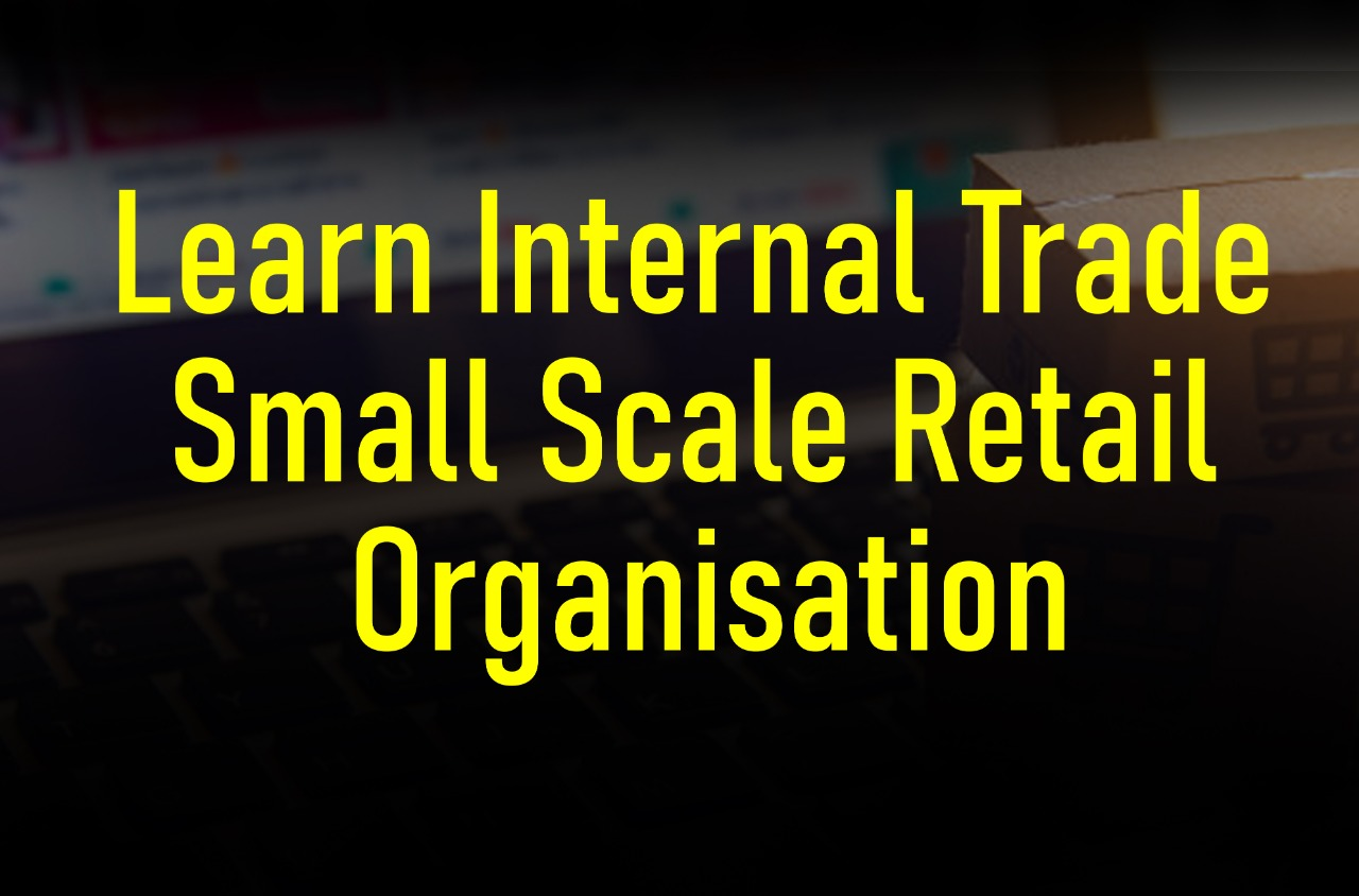 Learn Internal Trade - Small Scale Retail Organisation cover