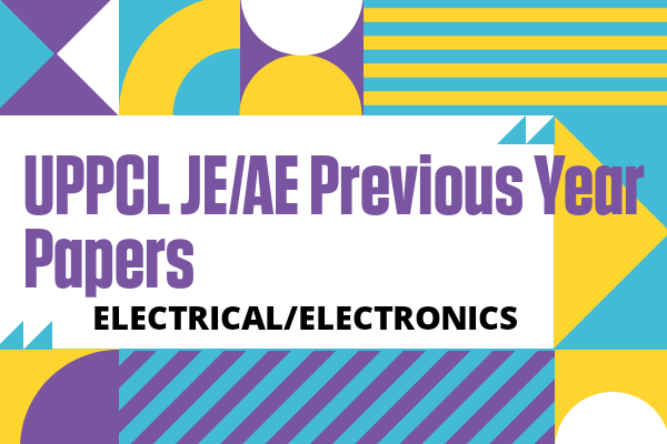UPPCL JE/AE Previous Year Questions for Electrical cover