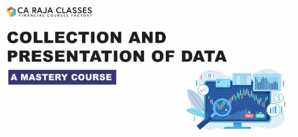Collection and Presentation of Data - A Mastery Course cover