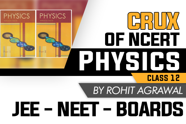 Crux of NCERT Physics Class 12 cover