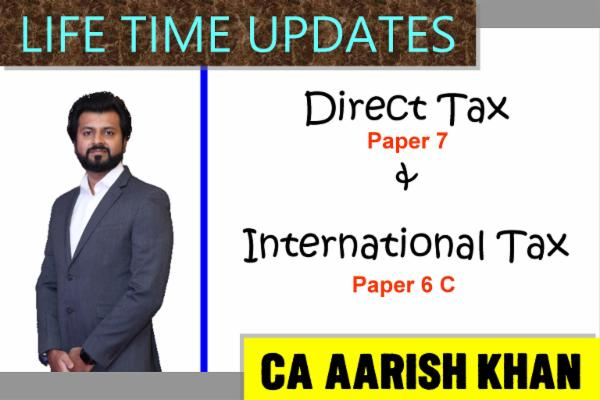 CA FINAL - DT & Int Tax - Life time Updates (Paper 6c and Int Tax) cover
