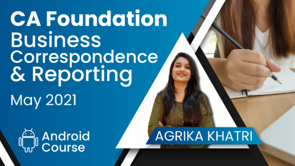 CA Foundation Business Correspondence & Reporting May 2021   Mobile App cover