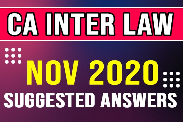 CA Inter Law: Nov 2020 Suggested Answers and question paper cover