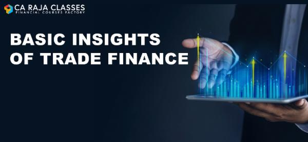 Basic Insights of Trade Finance cover