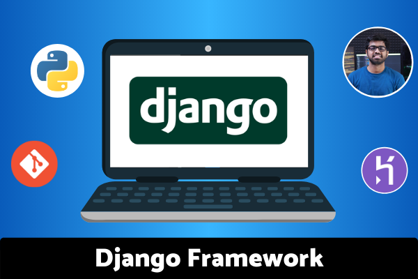 Django Framework: Build & Deploy Web Application With Python cover