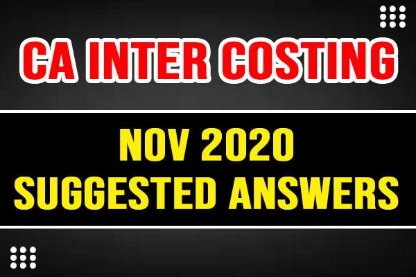 CA Inter costing: Nov 20 suggested answers and question paper cover