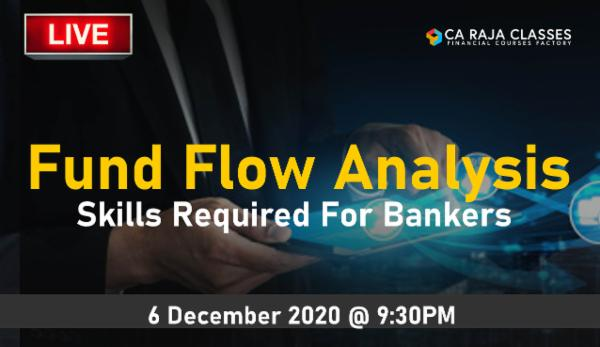 LIVE Webinar on Fund Flow Analysis - Skills Required by Bankers cover