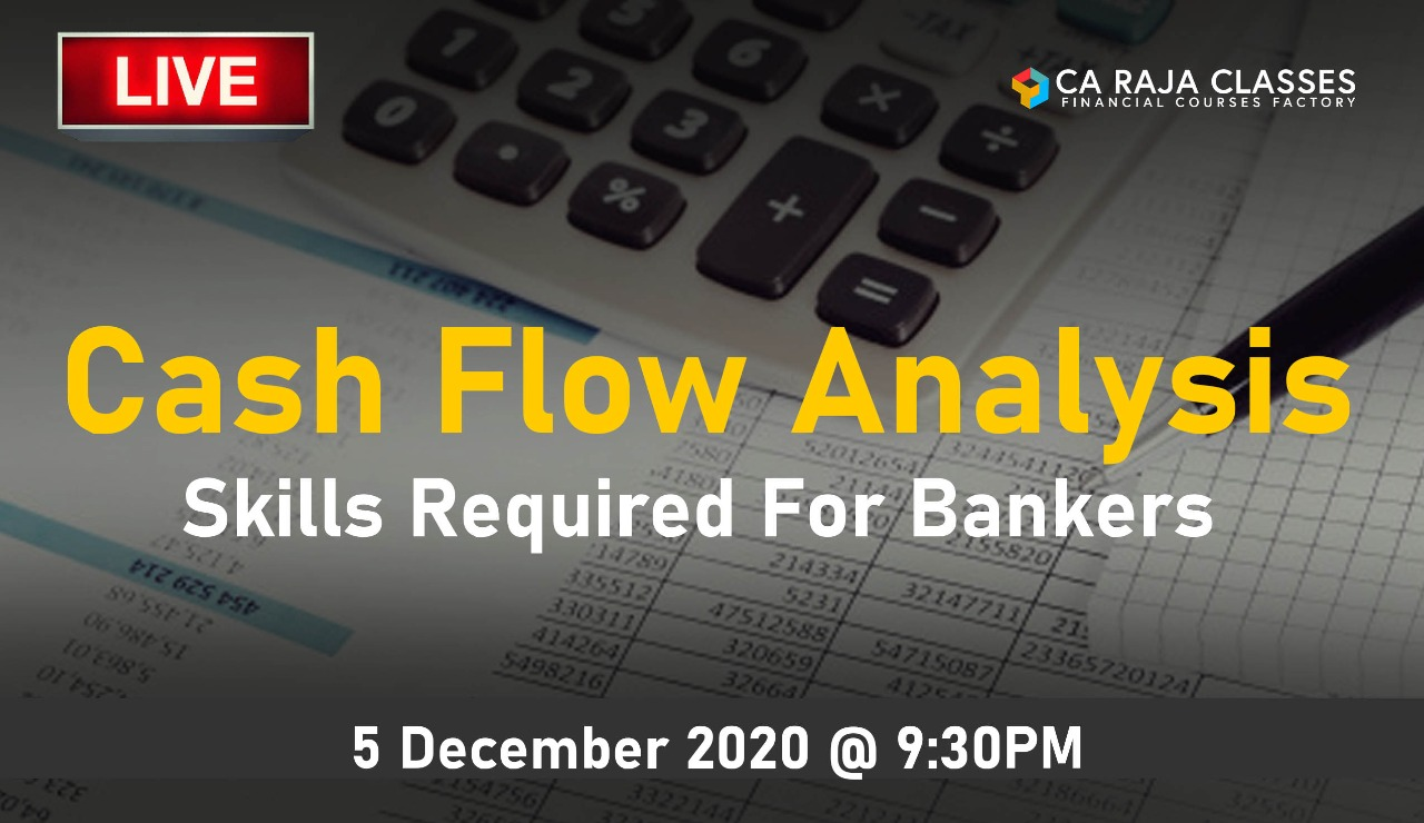 LIVE Webinar on Cash Flow Analysis - Skills Required by Bankers cover